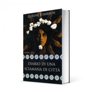 """Photo du livre """"Diario di una sciamana di città"""" de Corine Sombrun (Éd. Piemme / 2008)"""