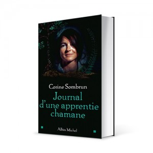 "Photo du livre ""Journal d'une apprentie chamane"" de Corine Sombrun (Éd. Albin Michel / 2002)"