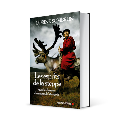 Photo du livre &quot;Les esprits de la steppe&quot; de Corine Sombrun (d. Albin Michel / 2012)