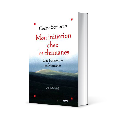 """Photo du livre """"Mon initiation chez les chamanes"""" de Corine Sombrun (Éd. Albin Michel / 2004)"""