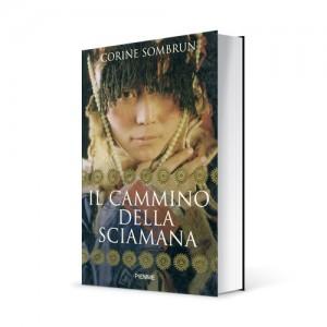"""Photo du livre """"Il cammino della sciamana"""" de Corine Sombrun (Éd. Piemme / 2006)"""