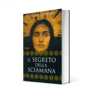"""Photo du livre """"Il segreto della sciamana"""" de Corine Sombrun (Éd. Piemme / 2007)"""