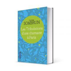 """Photo du livre """"Les tribulations d'une chamane à Paris"""" de Corine Sombrun (Éd. Pocket / 2009)"""